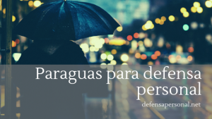 paraguas defensa personal